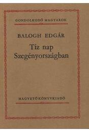 Tíz nap Szegényországban - Balogh Edgár - Régikönyvek
