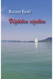 Végtelen vizeken - Balogh Ernő - Régikönyvek