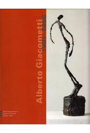 Alberto Giacometti 1901-1966 - Bálványos Anna - Régikönyvek