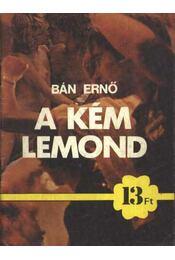 A kém lemond - Bán Ernő - Régikönyvek