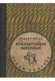 Kormányválság Paránában - Bárány Tamás - Régikönyvek