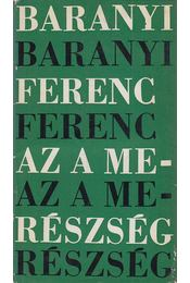 Az a merészség (dedikált) - Baranyi Ferenc - Régikönyvek