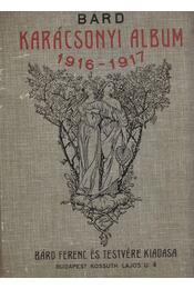 Bárd féle karácsonyi album az 1916-17. esztendőre - Bárd Ferenc - Régikönyvek