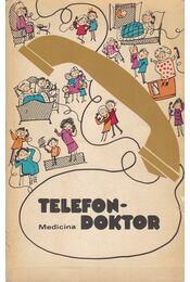 Telefondoktor - Bárdos Endréné, Katona Edit,dr. - Régikönyvek