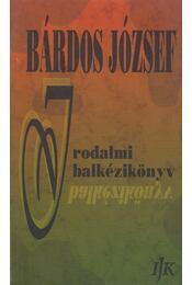 Irodalmi balkézikönyv - Bárdos József - Régikönyvek