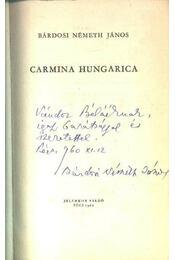 Carmina Hungarica - Bárdosi Németh János - Régikönyvek