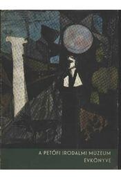 A Petőfi Irodalmi Múzeum évkönyve - Baróti Dezső - Régikönyvek