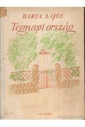 Tegnapi ország - Barta Lajos - Régikönyvek