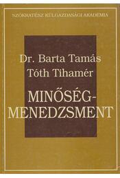 Minőség-menedzsment - Barta Tamás, Tóth Tihamér - Régikönyvek