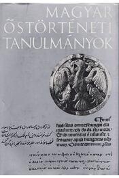 Magyar őstörténeti tanulmányok - Bartha Antal (szerk.), Czeglédy Károly (szerk.), Róna-Tas András (szerk.) - Régikönyvek