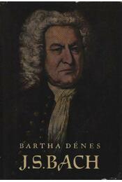 J. S. Bach - Bartha Dénes - Régikönyvek