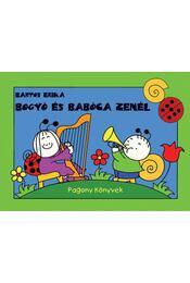 Bogyó és Babóca zenél - Bartos Erika - Régikönyvek