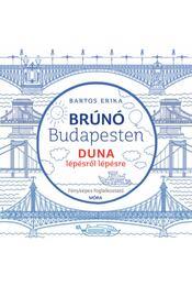 Duna lépésről lépésre - Brúnó Budapesten 5. - Fényképes foglalkoztató - Bartos Erika - Régikönyvek