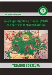 Trianon bosszúja - Batár Zsolt Botond - Régikönyvek