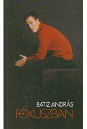 Fókuszban - Batiz András - Régikönyvek