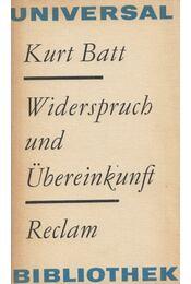 Widerspruch und Übereinkunft - BATT, KURT - Régikönyvek