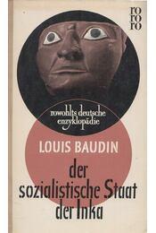 Der sozialistische Staat der Inka - Baudin, Louis - Régikönyvek
