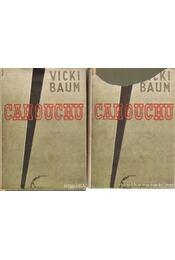 Cahouchu I-II. kötet - Baum, Vicki - Régikönyvek