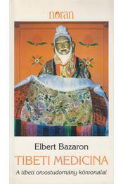 Tibeti medicina - Bazaron, Elbert - Régikönyvek