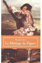 Le mariage de Figaro - Caron de Beaumarchais - Régikönyvek