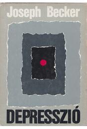 Depresszió - Becker, Joseph - Régikönyvek