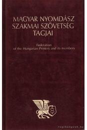 Magyar nyomdász szakmai szövetség tagjai - Bede Istvánné - Régikönyvek