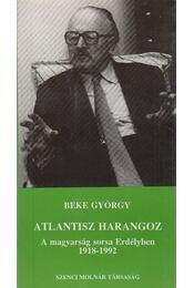 Atlantisz harangoz (dedkált) - Beke György - Régikönyvek