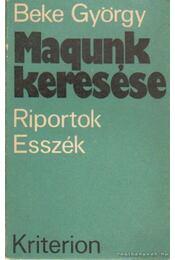 Magunk keresése - Beke György - Régikönyvek