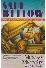 Mosby's Memoirs, and Other Stories - Bellow, Saul - Régikönyvek