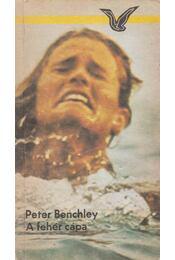 A fehér cápa - Benchley, Peter - Régikönyvek