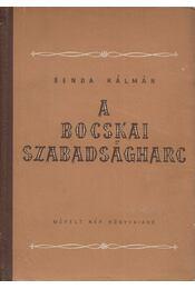 A Bocskai-szabadságharc - Benda Kálmán - Régikönyvek
