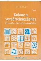 Kalauz a versértelmezéshez - Bene Kálmán - Régikönyvek