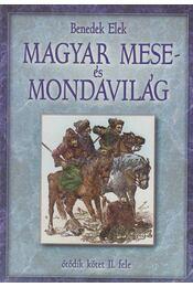 Magyar mese- és mondavilág V/II. - Benedek Elek - Régikönyvek