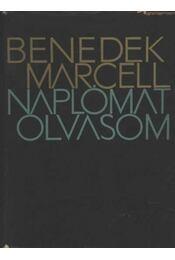 Naplómat olvasom - Benedek Marcell - Régikönyvek
