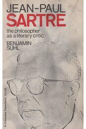 Jean-Paul Sartre: The Philosopher As a Literary Critic - Benjamin Suhl - Régikönyvek