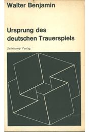 Ursprung des deutschen Trauerspiels - Benjamin, Walter - Régikönyvek