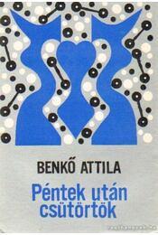 Péntek után csütörtök - Benkő Attila - Régikönyvek