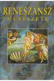 A reneszánsz művészete (reprint) - Beöthy Zsolt - Régikönyvek