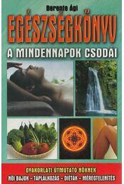 Egészségkönyv - Berente Ági - Régikönyvek