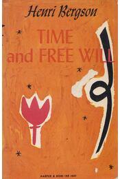 Time and Free Will - Bergson, Henri - Régikönyvek