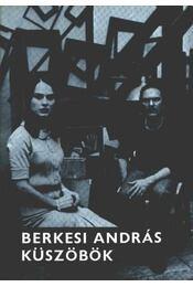 Küszöbök - Berkesi András - Régikönyvek