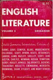 The Essentials of English Literature Volume 2: The Nineteenth Century to the Present - Bernard D. N. Grebanier - Régikönyvek