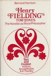 Henry Fielding's Tom Jones: The Novelist as Moral Philosopher - Bernard Harrison - Régikönyvek