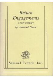 Return Engagements - Bernard Slade - Régikönyvek