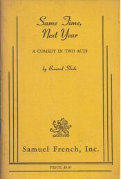 Same Time, Next Year - Bernard Slade - Régikönyvek