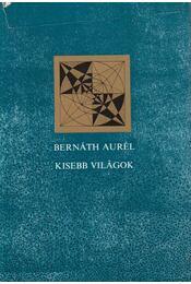 Kisebb világok - Bernáth Aurél - Régikönyvek