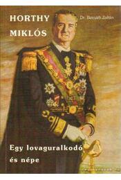 Horthy Miklós - Bernáth Zoltán - Régikönyvek