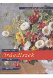 Virágdíszek - Bernhart-Braun Ursula - Régikönyvek