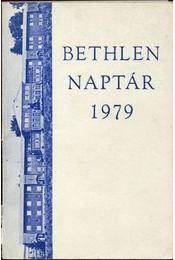 Bethlen naptár 1979 - Bertalan Imre, Illés Lajos, Kovács Pál - Régikönyvek