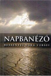 Napbanéző - Bessenyei Nóra - Régikönyvek